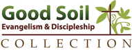 goodsoil evangelism and descipleship